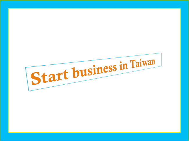 Taiwan Foreign Company Registration