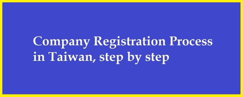 "<img src=""taiwan-registration.jpg"" alt=""Company registration process in Taiwan step by step""/>"