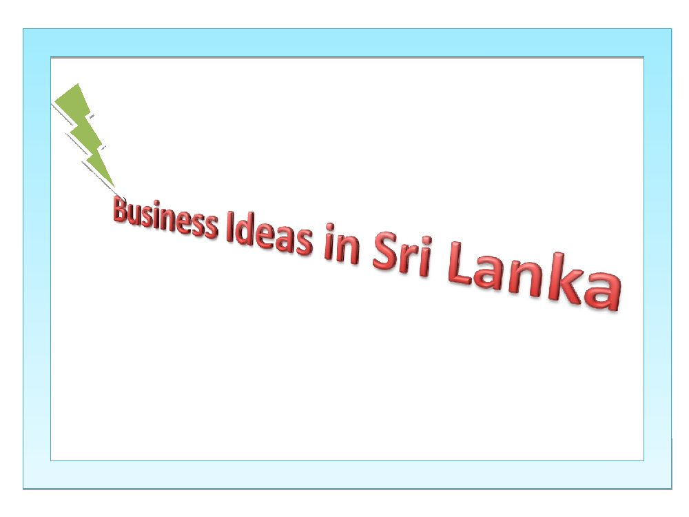 small business ideas in sri lanka for new investors
