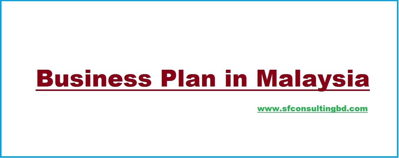business plan in malaysia sample of plan