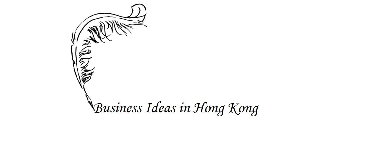 New business ideas in Hong Kong