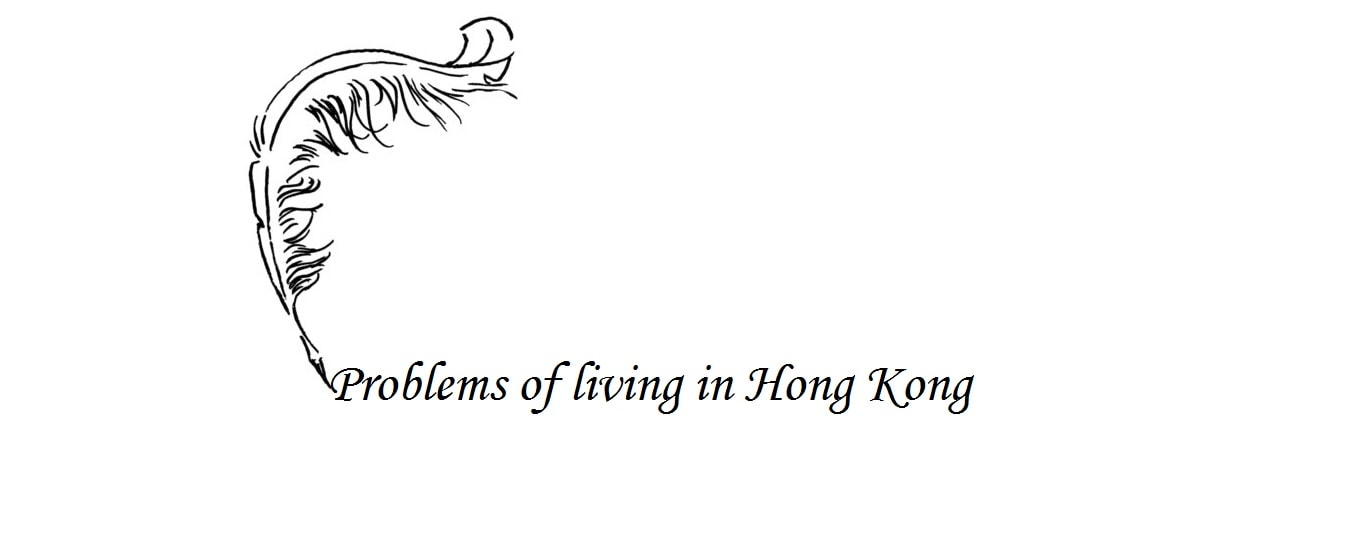 Problems to live in Hong Kong