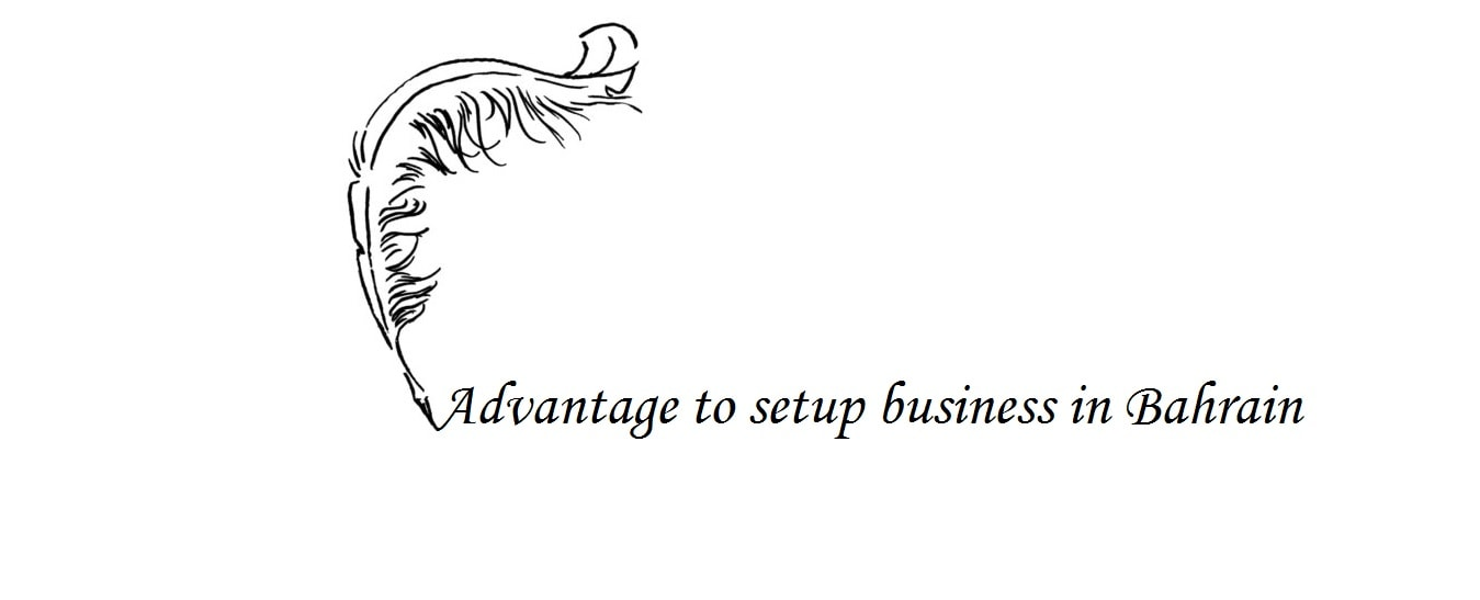 Advantage to setting up business in Bahrain