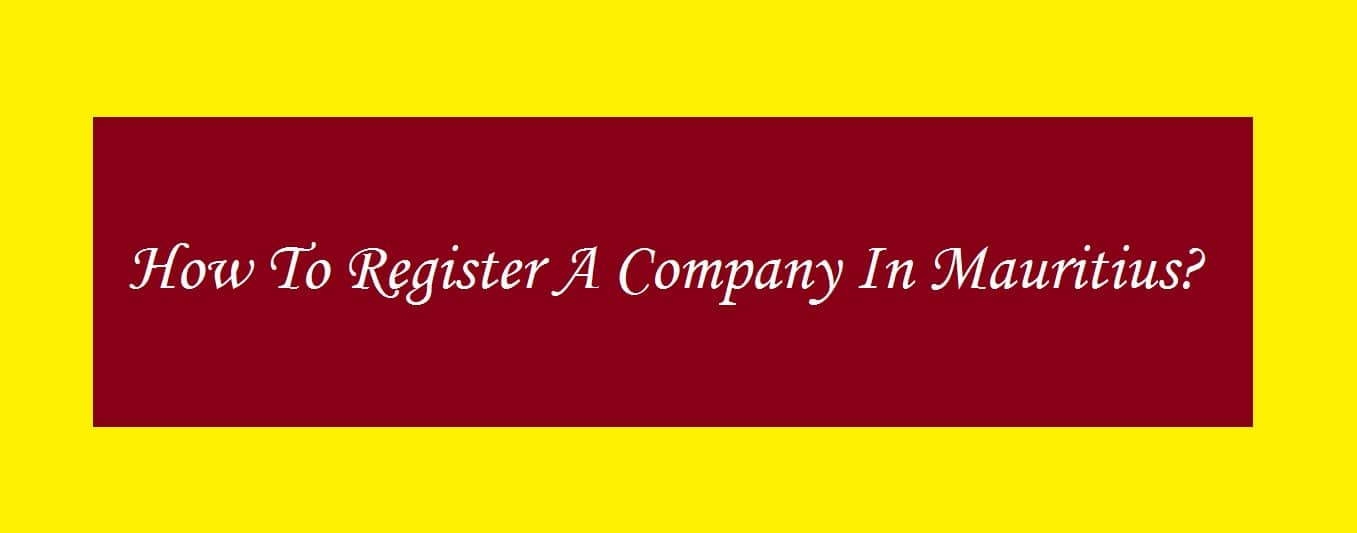How to register a company in Mauritius