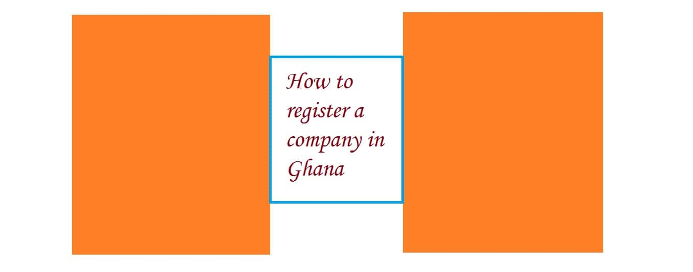 How to register a company in Ghana