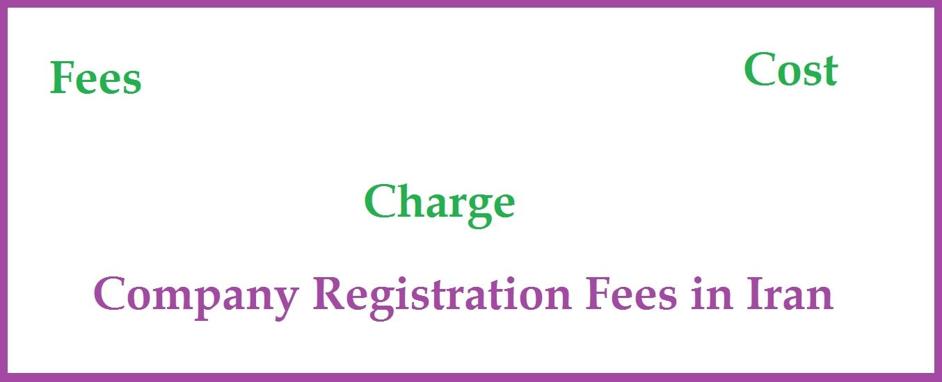 company registration fees in Iran