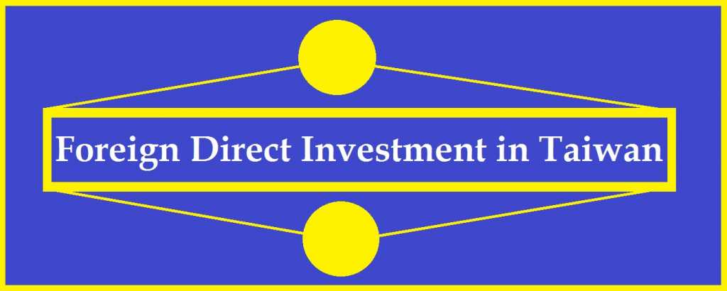 "<img src=""taiwan-fdi.jpg"" alt=""Foreign direct investment in Taiwan""/>"