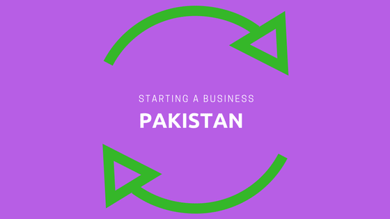 Problems of starting a business in Pakistan