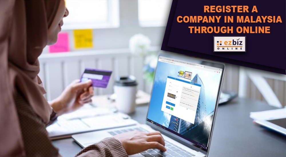 Register a Company Online in Malaysia