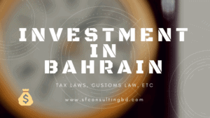 Investment in Bahrain