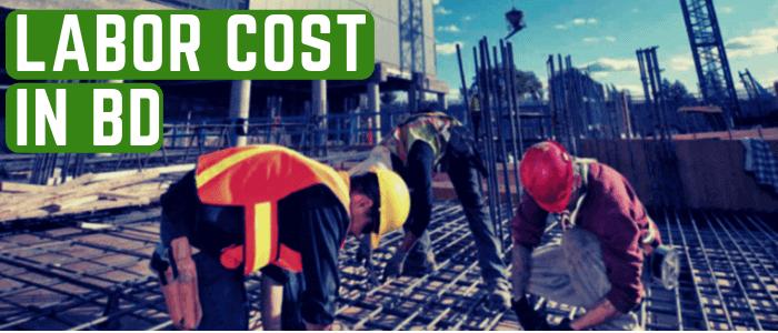 LABOR cost in Bangladesh