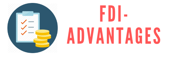 FDI advantages and disadvantages