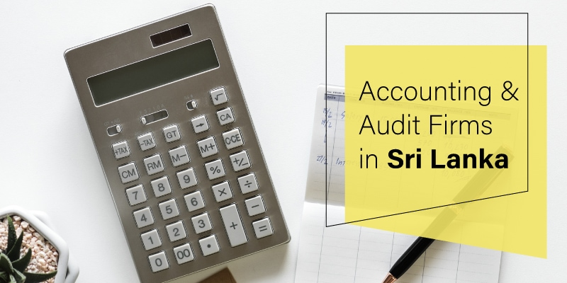 Accounting and Audit Firm in Sri Lanka