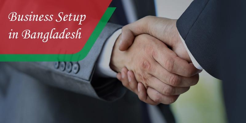 Business set up in Bangladesh