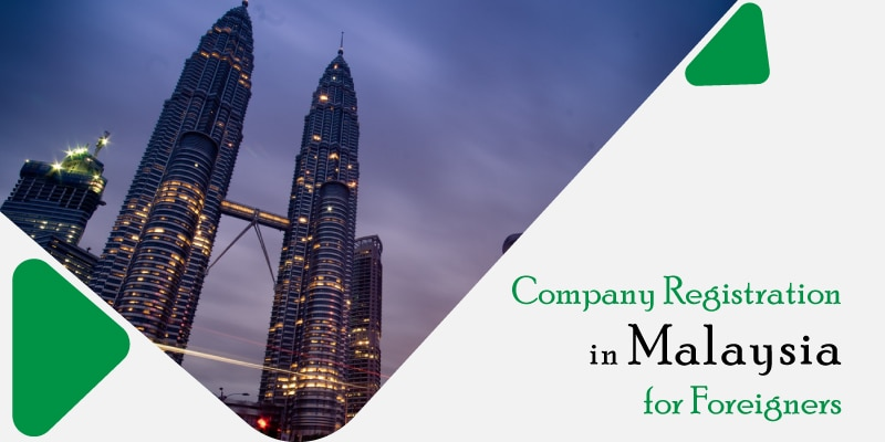 Company registration in Malaysia for foreigner