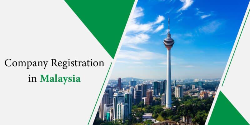 Company Registration Malaysia-Services, Fees, Process