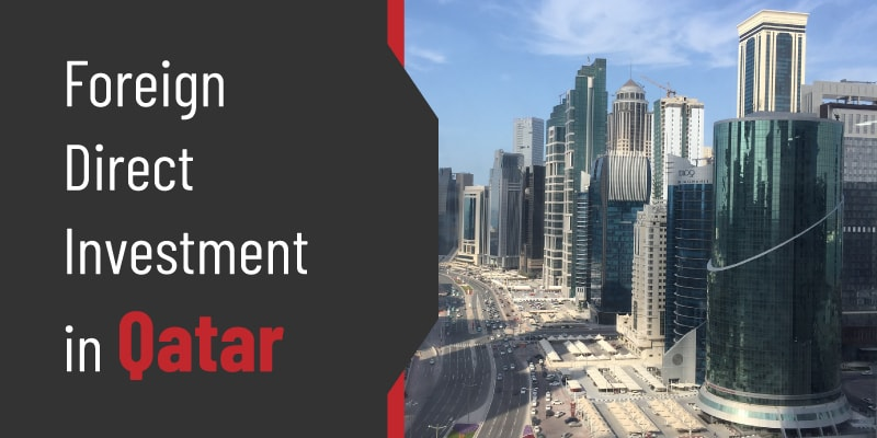 Foreign Direct Investment in Qatar
