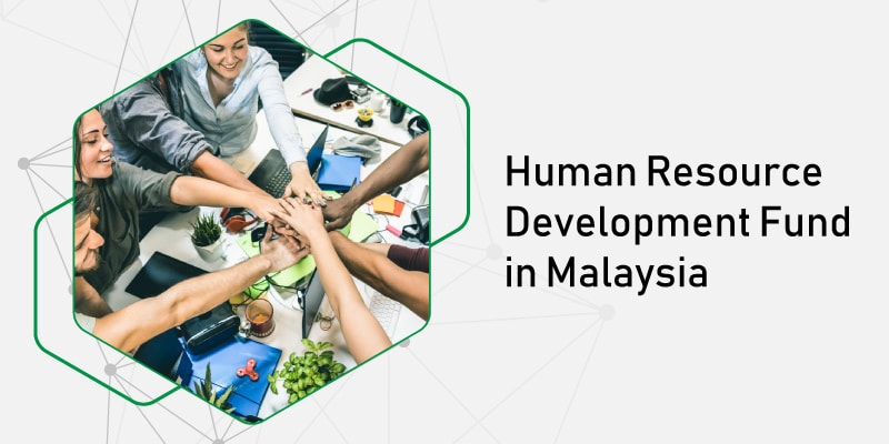 What is HRDF in Malaysia? Human Resources Development levy