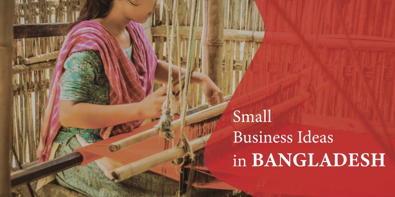 Low investment business ideas in bangladeshi investments and the bible