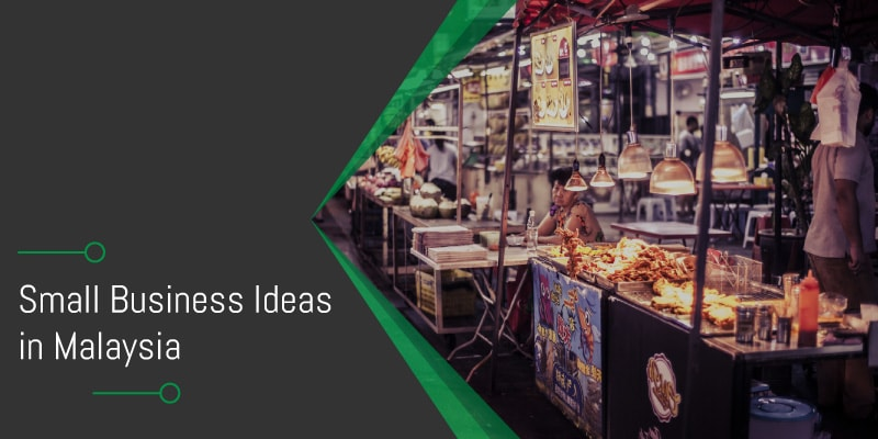 Small business ideas in Malaysia