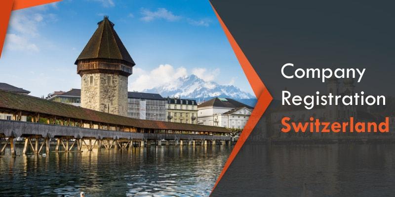 Company Registration Switzerland