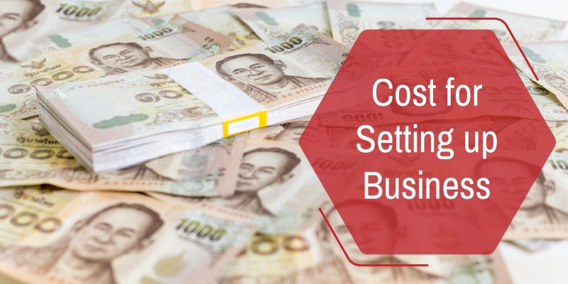 Cost for Setting Up a Business in Thailand