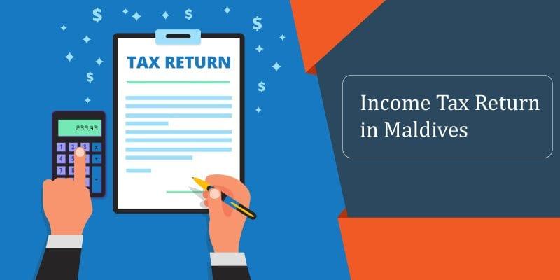 Income Tax return in Maldives