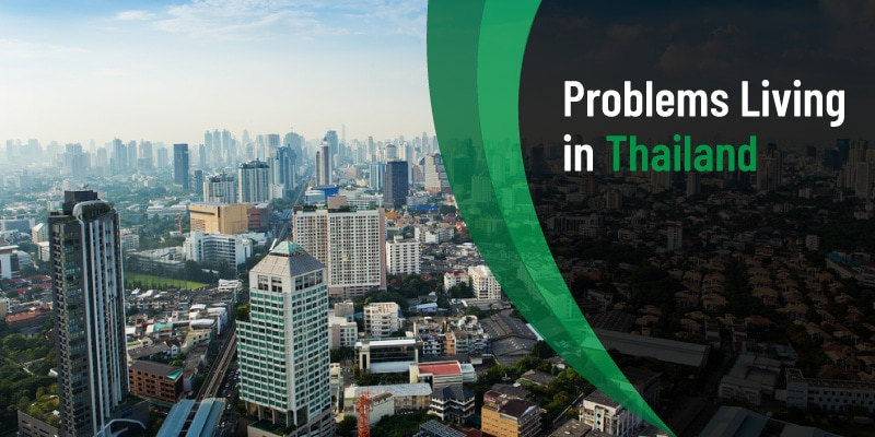 Problems to Live in Thailand