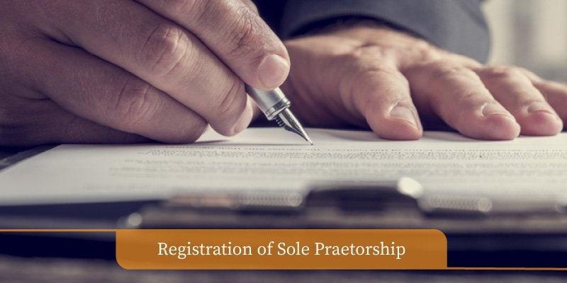 Registration of Sole Praetorship & Fees