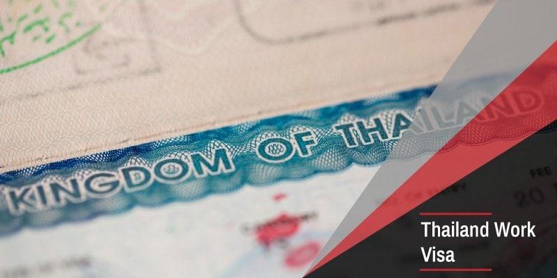 Thailand Work Visa