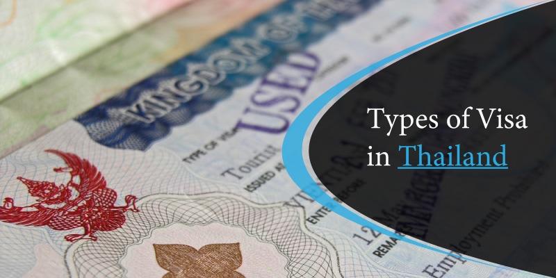 Types of Visa in Thailand