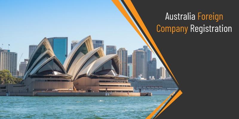 Australia Foreign Company Registration