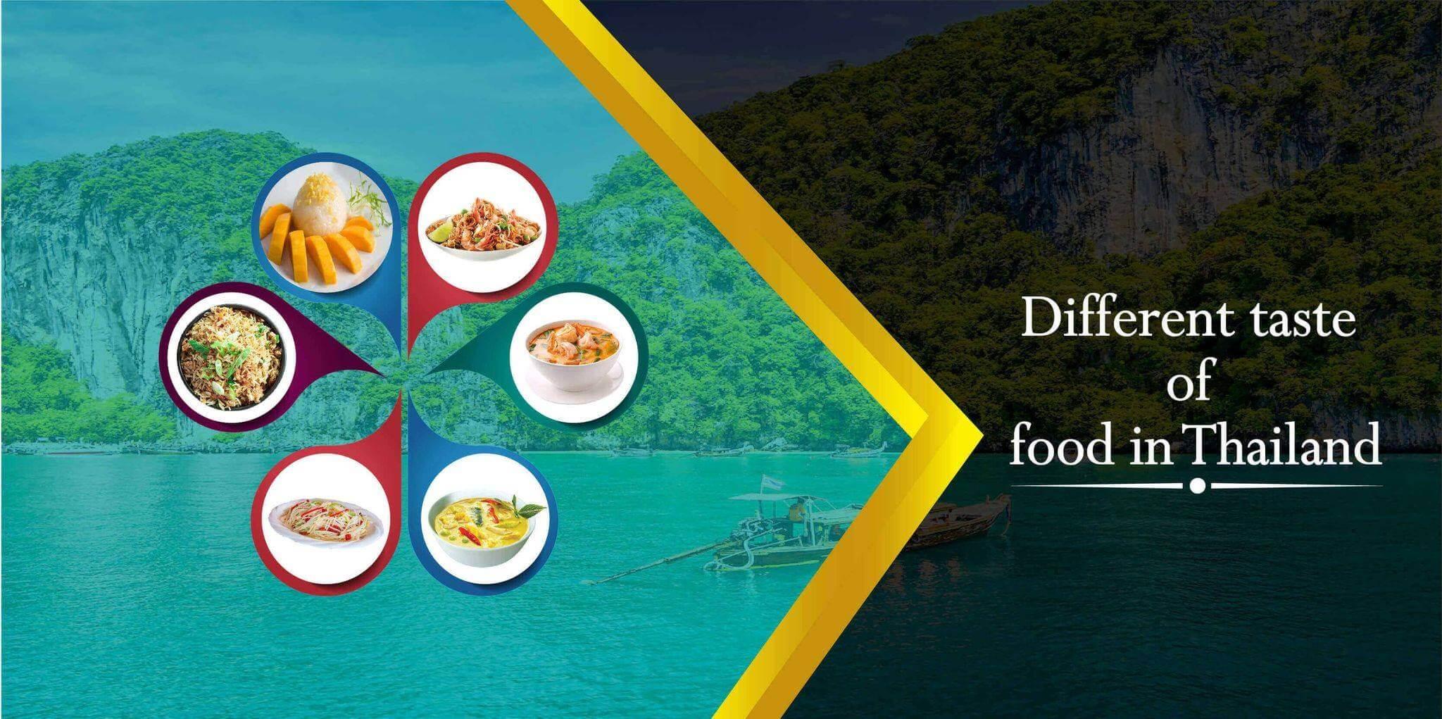 Different taste of food in Thailand