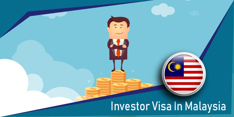 Apply for an investor visa in Malaysia