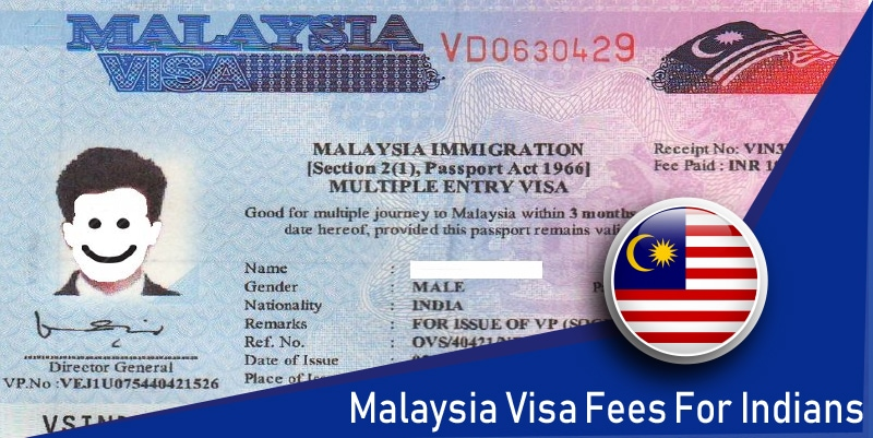 Malaysia visa fees for Indians