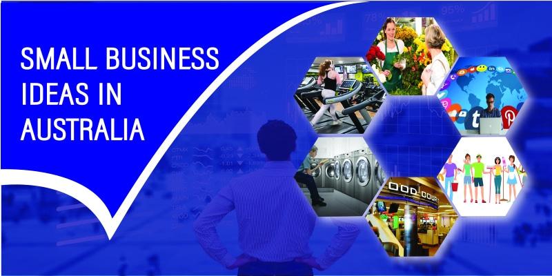 Small business ideas in Australia