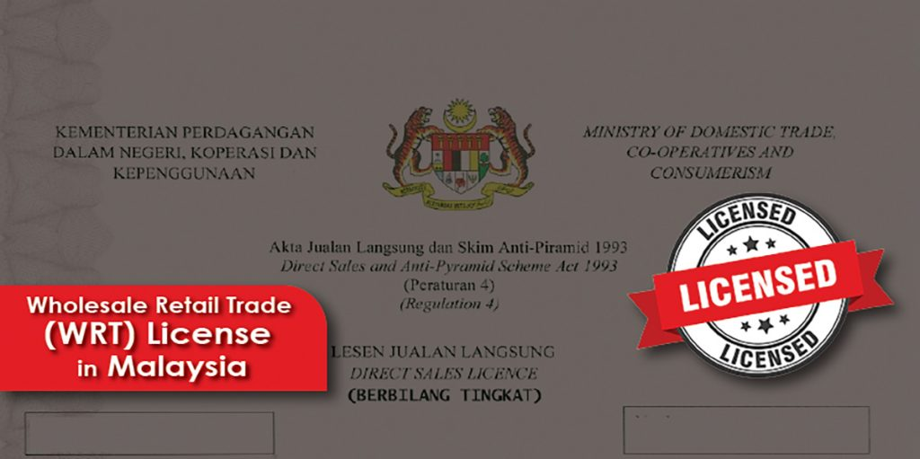 Wholesale retail trade WRT license in Malaysia