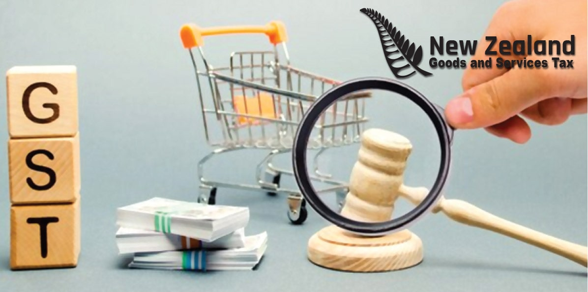 New Zealand GST - Goods and Services Tax in New Zealand