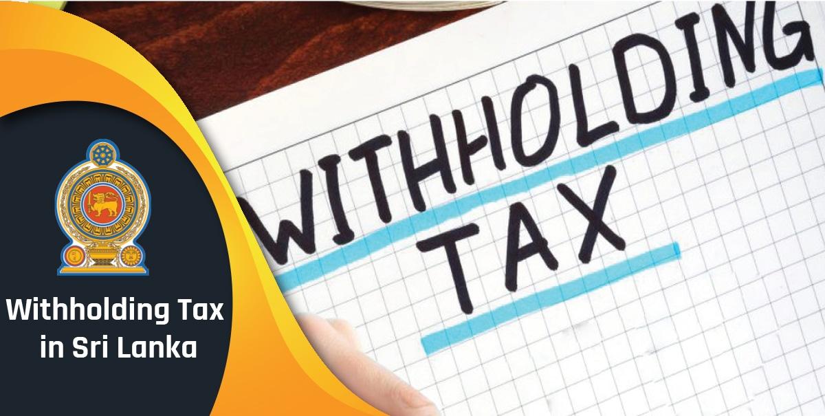 Withholding Tax in Sri Lanka