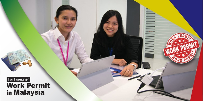 Work permit in Malaysia for foreigners
