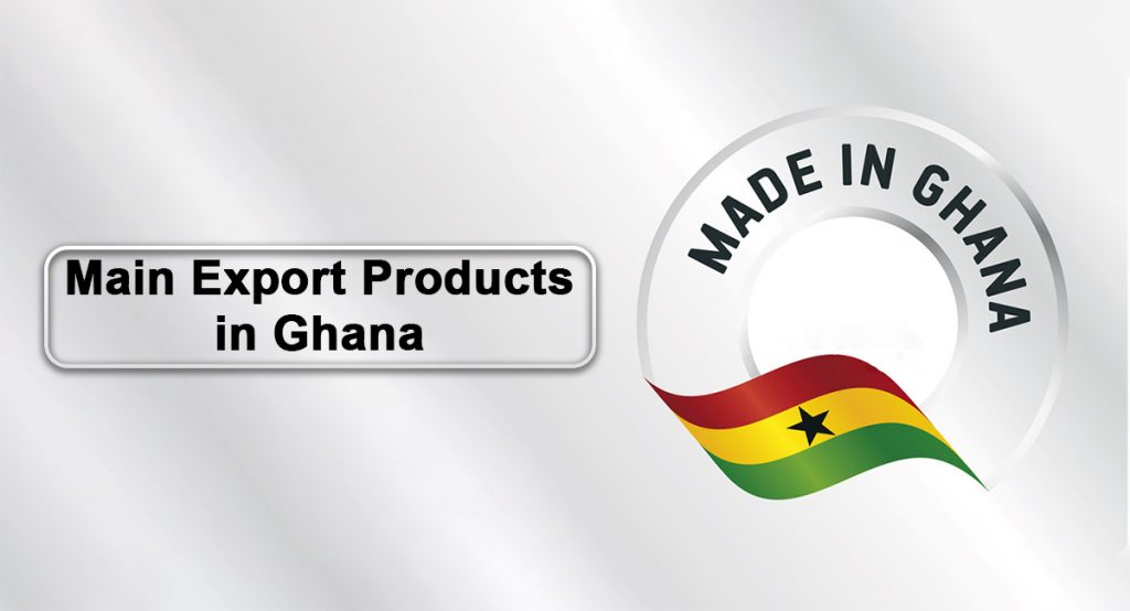 Main export products in Ghana