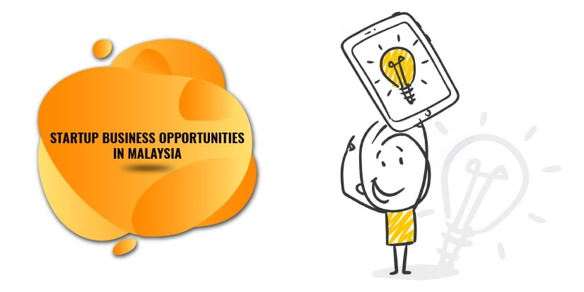 Startup business opportunities in Malaysia