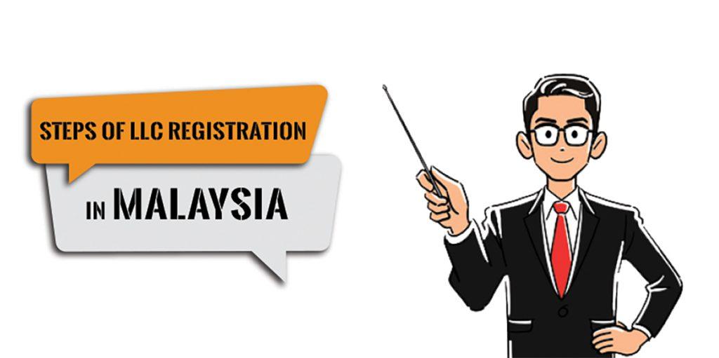 Steps of LLC registration in Malaysia