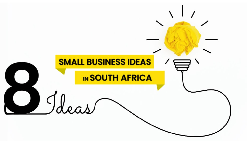 Small business ideas in South Africa