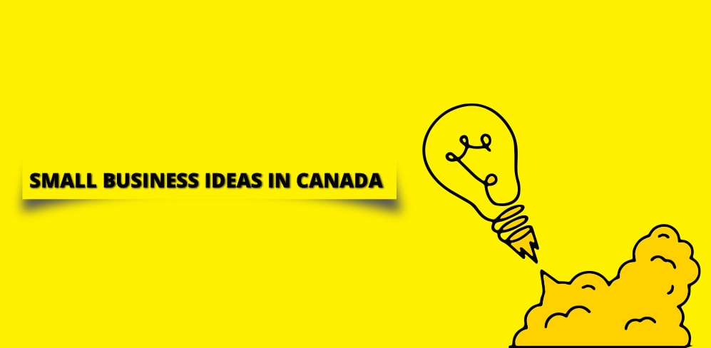 Small business ideas in Canada