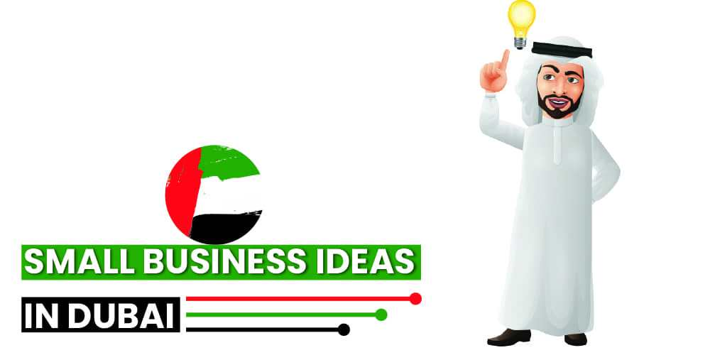 Small business ideas in Dubai