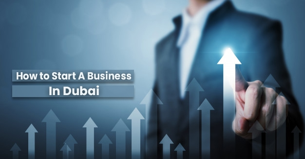 Advantages of starting a business in Dubai