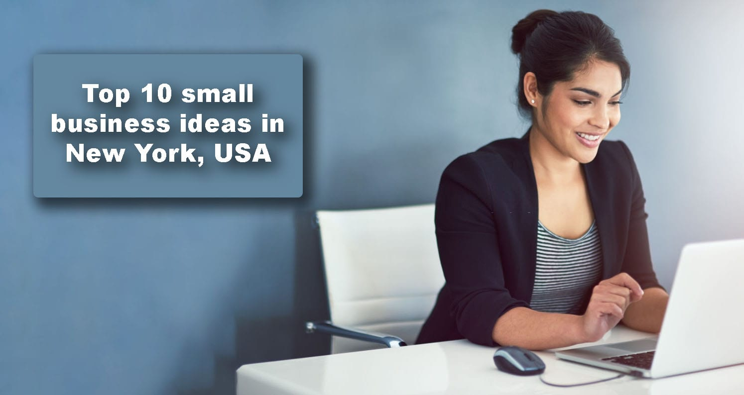 Top 10 small business ideas in New York, USA