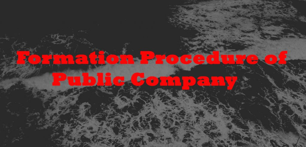 Formation Procedure of Public Company