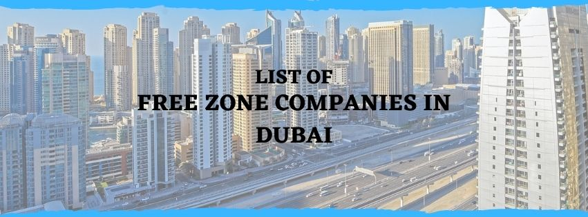 LIST OF FREE ZONE COMPANIES IN DUBAI